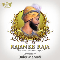 Rajan Ke Raja - Single by Daler Mehndi